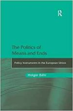 The Politics of Means and Ends: Policy Instruments in the European Union