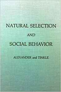 Download ebook Natural Selection & Social Behavior: Recent Research & New Theory