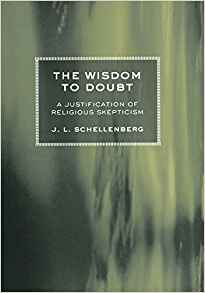 Download ebook The Wisdom to Doubt: A Justification of Religious Skepticism