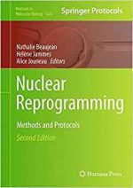 Nuclear Reprogramming: Methods and Protocols