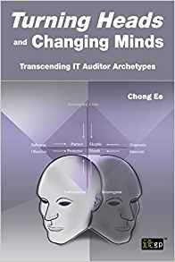 Download ebook Turning Heads & Changing Minds: Transcending IT Auditor Archetypes