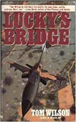 Lucky's Bridge (Vietnam Air War Book 2)