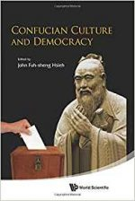 Confucian Culture and Democracy