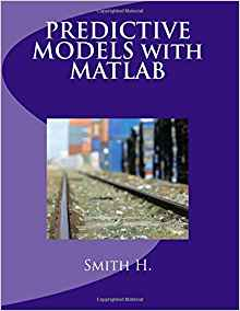 Download ebook PREDICTIVE MODELS with MATLAB