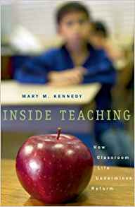 Download ebook Inside Teaching: How Classroom Life Undermines Reform