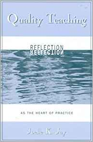 Download ebook Quality Teaching; Reflection as the Heart of Practice