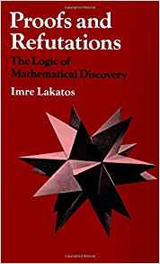 Download ebook Proofs & Refutations: The Logic of Mathematical Discovery