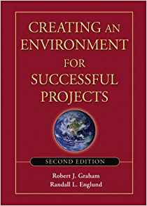 Download ebook Creating an Environment for Successful Projects