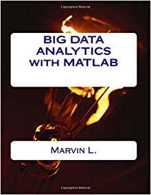 Download ebook BIG DATA ANALYTICS with MATLAB