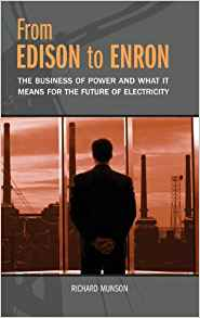 Download ebook From Edison to Enron: The Business of Power & What It Means for the Future of Electricity