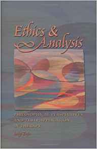 Download ebook Ethics & Analysis: Philosophical Perspectives & Their Application in Therapy