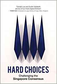Download ebook Hard Choices: Challenging the Singapore Consensus