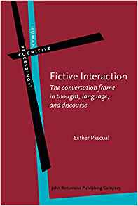 Download Fictive Interaction: The conversation frame in thought, language, & discourse
