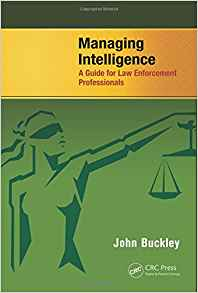 Download ebook Managing Intelligence: A Guide for Law Enforcement Professionals