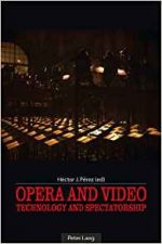 Opera and Video: Technology and Spectatorship