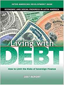 Download ebook Living with Debt: How to Limit the Risks of Sovereign Finance