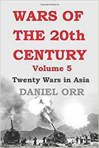 Download Wars of the 20th Century: Volume 5: Twenty Wars in Asia