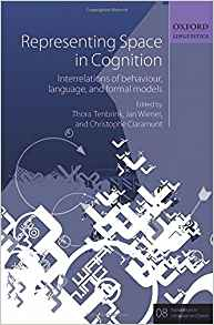 Download Representing Space in Cognition: Interrelations of behaviour, language, & formal models