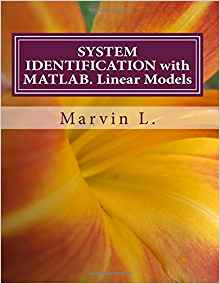 Download ebook SYSTEM IDENTIFICATION with MATLAB. Linear Models