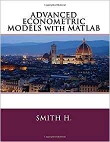 Download ebook ADVANCED ECONOMETRIC MODELS with MATLAB