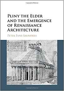 Download ebook Pliny the Elder & the Emergence of Renaissance Architecture