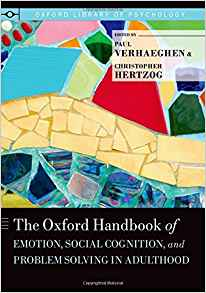 Download ebook The Oxford Handbook of Emotion, Social Cognition, & Problem Solving in Adulthood