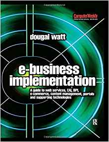 Download ebook E-business Implementation: (Computer Weekly Professional)