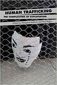 Download ebook Human Trafficking : The Complexities of Exploitation