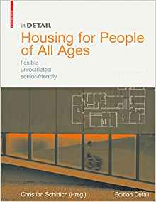 Download In Detail: Housing for People of All Ages