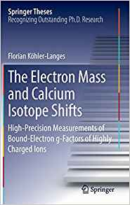 Download ebook The Electron Mass & Calcium Isotope Shifts