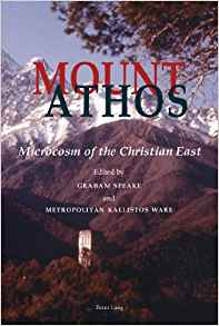 Download ebook Mount Athos: Microcosm of the Christian East