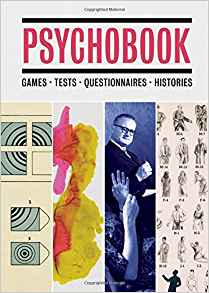 Download ebook Psychobook: Games, Tests, Questionnaires, Histories