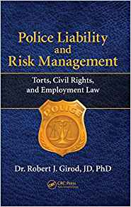 Download ebook Police Liability & Risk Management: Torts, Civil Rights, & Employment Law
