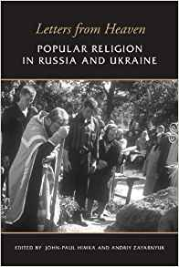 Download ebook Letters from Heaven: Popular Religion in Russia & Ukraine