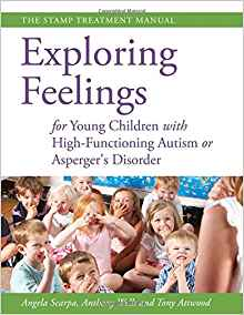 Download ebook Exploring Feelings for Young Children With High-functioning Autism or Asperger's Disorder