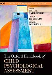Download ebook The Oxford Handbook of Child Psychological Assessment