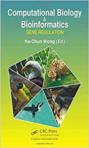 Download ebook Computational Biology & Bioinformatics: Gene Regulation