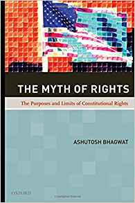 Download ebook The Myth of Rights: The Purposes & Limits of Constitutional Rights