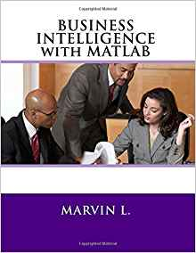 Download ebook BUSINESS INTELLIGENCE with MATLAB