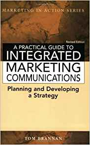 Download ebook A Practical Guide to Integrated Marketing Communications