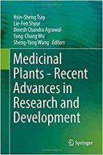 Medicinal Plants – Recent Advances in Research and Development