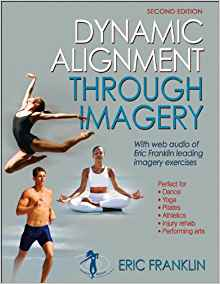 Download ebook Dynamic Alignment Through Imagery, 2nd Edition