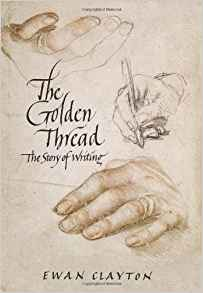 Download The Golden Thread: A History of Writing