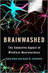 Download ebook Brainwashed: The Seductive Appeal of Mindless Neuroscience