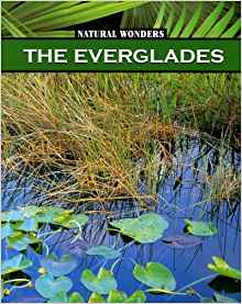 Download ebook The Everglades (Natural Wonders)