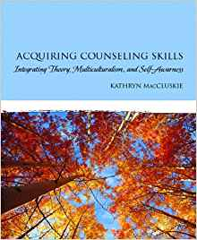 Download ebook Acquiring Counseling Skills: Integrating Theory, Multiculturalism, & Self-Awareness