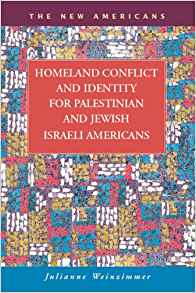 Download ebook Homeland Conflict & Identity for Palestinian & Jewish Israeli American