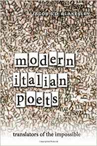 Download Modern Italian Poets: Translators of the Impossible