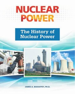 Download ebook The History of Nuclear Power