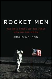 Download Rocket Men: The Epic Story of the First Men on the Moon